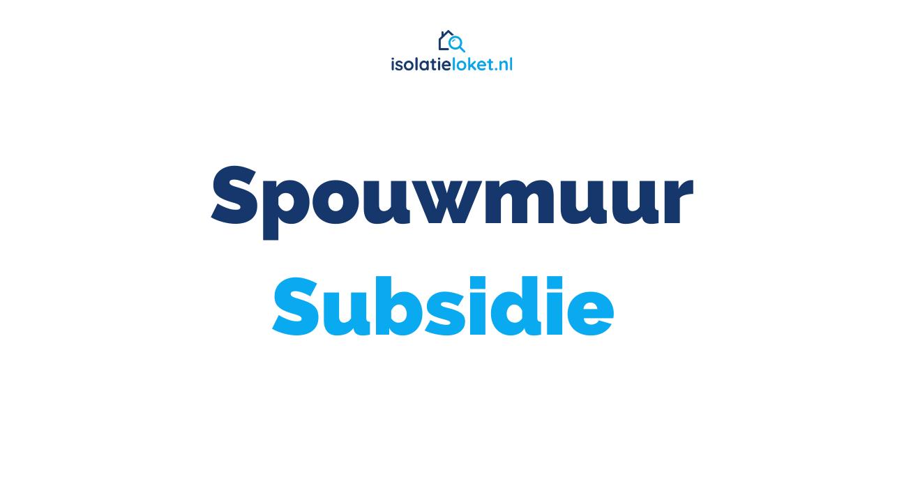spouwmuur-subsidie